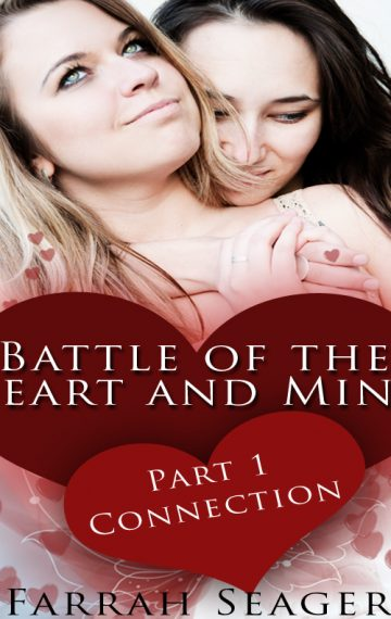 Battle Of The Heart And Mind 1: Connection