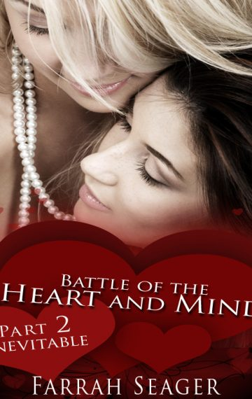 Battle Of The Heart And Mind 2: Inevitable