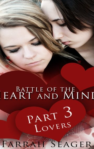 Battle Of The Heart And Mind 3: Lovers
